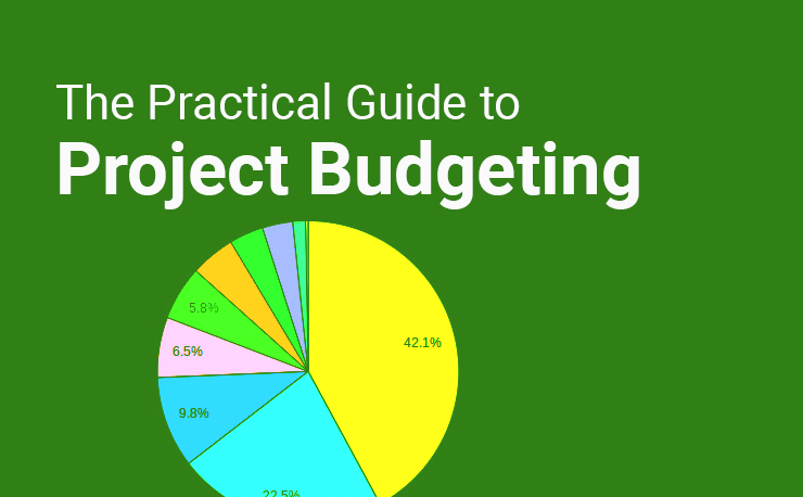 The Practical Guide to Project Budgeting