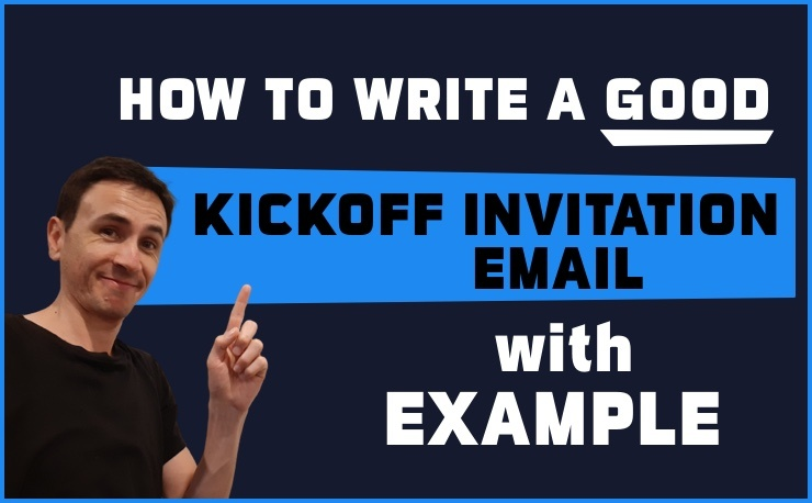 How to write a good kickoff invitation email (with example)